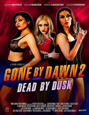 Gone by Dawn 2 Dead by Dusk 2019 720p WEB-DL Full English Movie Download