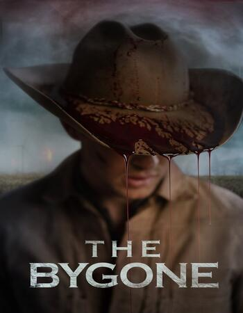 The Bygone 2019 720p WEB-DL Full English Movie Download
