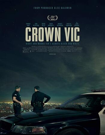 Crown Vic 2019 1080p WEB-DL Full English Movie Download