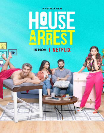 House Arrest 2019 720p WEB-DL Full Hindi Movie Download