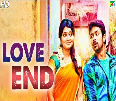 Love End (2019) Hindi Dubbed 720p HDRip x264 850MB Movie Download