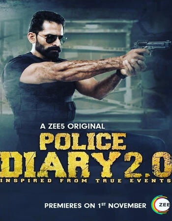 Police Diary 2.0 S01 Hindi 720p 480p WEB-DL x264 1.5GB Download