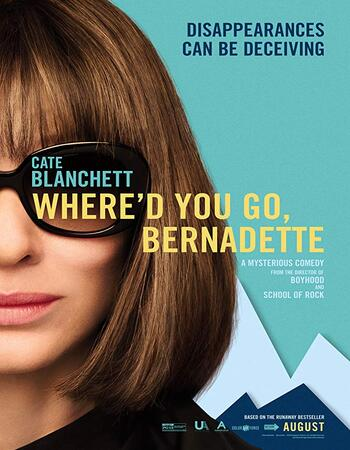 Where'd You Go, Bernadette 2019 720p WEB-DL Full English Movie Download