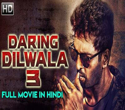 Daring Dilwala 3 (2019) Hindi Dubbed 480p HDRip x264 350MB