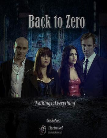 Back to Zero 2019 720p WEB-DL Full English Movie Download