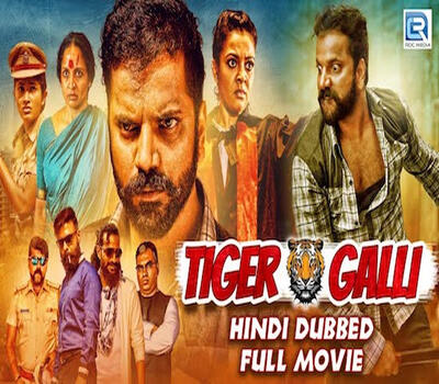 Tiger Galli (2019) Hindi Dubbed 720p HDRip 850MB Movie Download