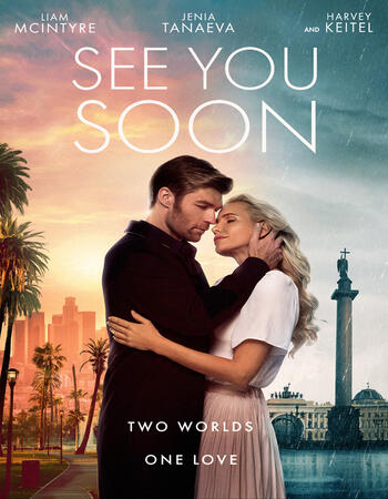 See You Soon 2019 720p WEB-DL Full English Movie Download