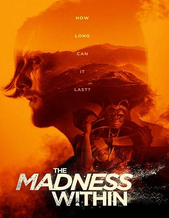 The Madness Within 2019 720p WEB-DL Full English Movie Download