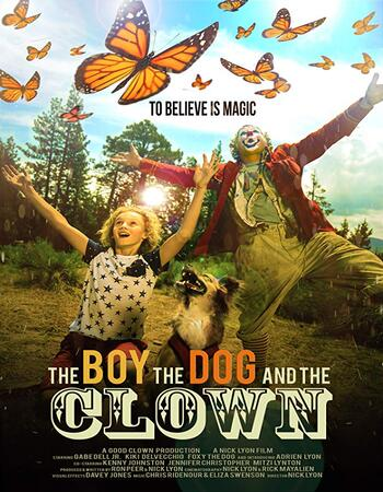The Boy, the Dog and the Clown 2019 720p WEB-DL Full English Movie Download