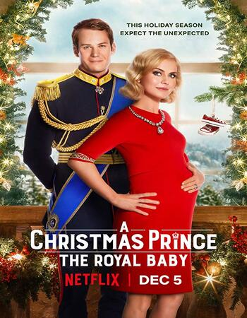 A Christmas Prince The Royal Baby 2019 720p WEB-DL Full English Movie Download