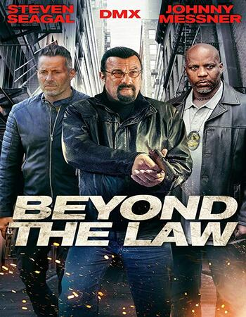 Beyond the Law 2019 English 720p BluRay 750MB Download