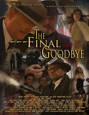 The Final Goodbye 2018 720p WEB-DL Full English Movie Download