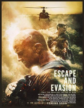 Escape and Evasion 2019 720p WEB-DL Full English Movie Download