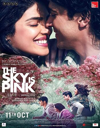 The Sky Is Pink 2019 720p WEB-DL Full Hindi Movie Download