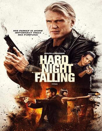 Hard Night Falling 2019 720p WEB-DL Full English Movie Download