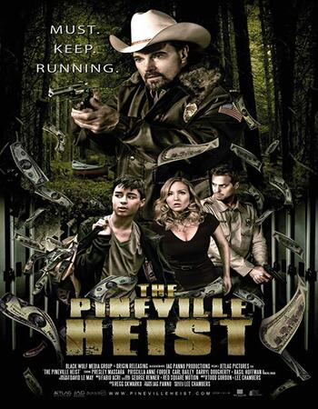 The Pineville Heist (2016) Dual Audio Hindi 720p WEB-DL 900MB Full Movie Download
