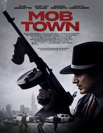 Mob Town 2019 720p WEB-DL Full English Movie Download