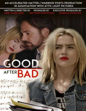 Good After Bad (2016) Dual Audio Hindi 720p WEB-DL x264 1.1GB Full Movie Download
