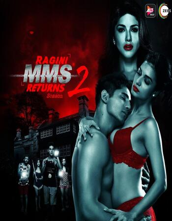 Ragini MMS Returns S02 2019 Complete Hindi 720p 480p WEB-DL 950MB Download