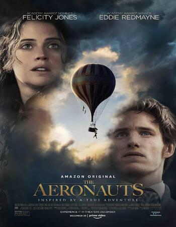 The Aeronauts (2019) English 720p WEB-DL x264 850MB Full Movie Download