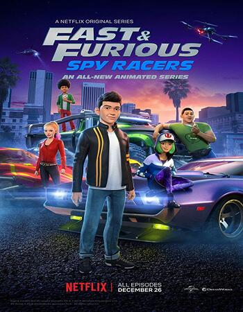 Fast & Furious Spy Racers S01 COMPLETE 720p WEB-DL Full Show Download
