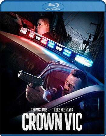 Crown Vic 2019 1080p BluRay Full English Movie Download