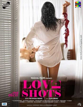 Love Shots (2019) Hindi 480p HDRip x264 300MB