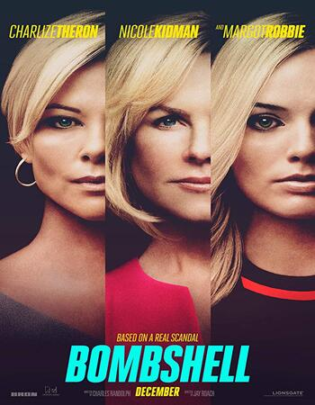 Bombshell 2019 English 720p BluRay 950MB Download