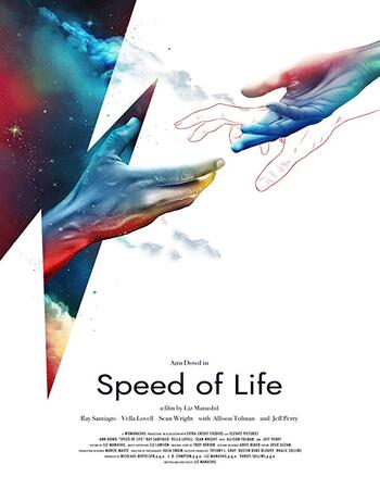 Speed of Life 2019 720p WEB-DL Full English Movie Download