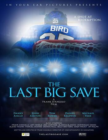 The Last Big Save 2019 720p WEB-DL Full English Movie Download