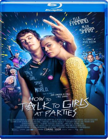 How To Talk To Girls at Parties 2017 1080p BluRay Full English Movie Download