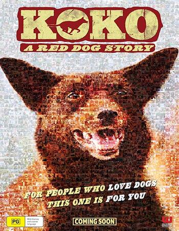 Koko A Red Dog Story 2019 720p WEB-DL Full English Movie Download