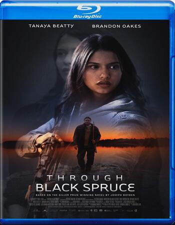 Through Black Spruce 2018 720p BluRay Full English Movie Download