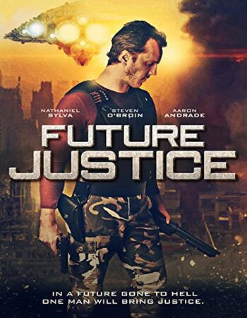Future Justice 2014 720p WEB-DL ORG Dual Audio in Hindi English
