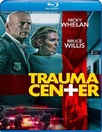 Trauma Center 2019 720p BluRay Full English Movie Download