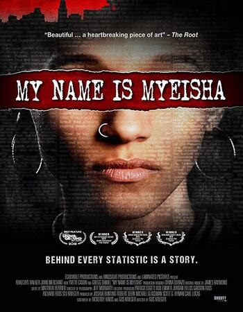 My Name is Myeisha 2020 720p WEB-DL Full English Movie Download