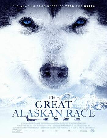 The Great Alaskan Race 2019 720p WEB-DL Full English Movie Download