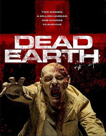 Dead Earth 2020 720p WEB-DL Full English Movie Download