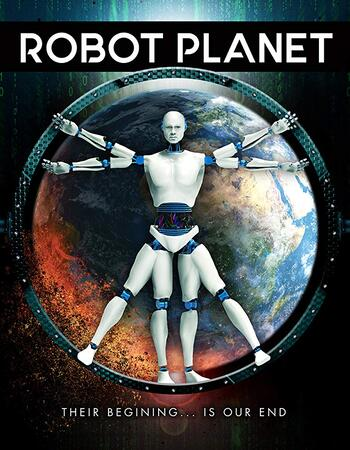 Robot Planet 2018 720p WEB-DL Full English Movie Download