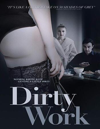 Dirty Work 2018 1080p WEB-DL Full English Movie Download