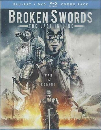 Broken Swords The Last in Line 2019 720p WEB-DL Full English Movie Download