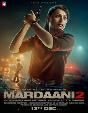 Mardaani 2 2019 720p WEB-DL Full Hindi Movie Download