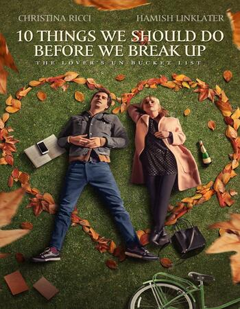10 Things We Should Do Before We Break Up 2020 720p WEB-DL Full English Movie Download