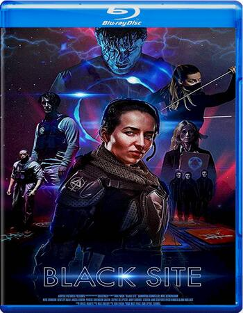 Black Site 2018 720p BluRay Full English Movie Download