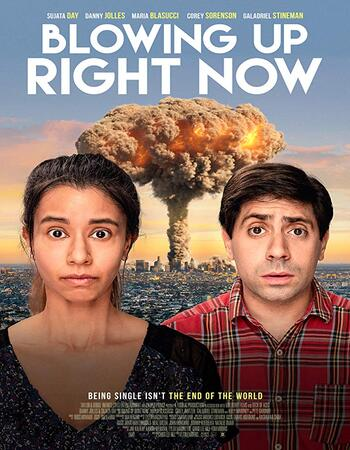 Blowing Up Right Now 2019 720p WEB-DL Full English Movie Download