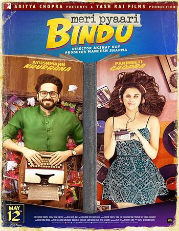 Meri Pyaari Bindu (2017) Hindi 720p WEB-DL x264 950MB Full Movie Download