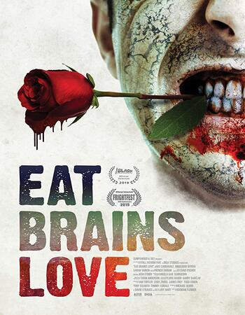 Eat Brains Love 2019 720p WEB-DL Full English Movie Download