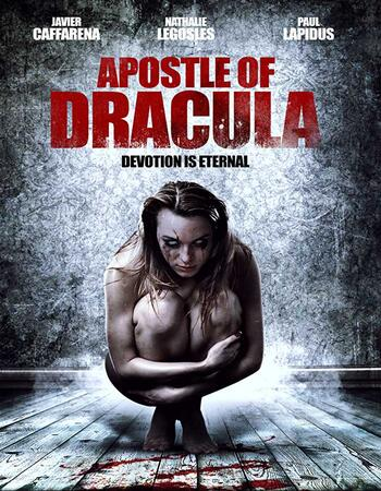Apostle of Dracula (2012) Dual Audio Hindi 720p WEB-DL x264 650MB Full Movie Download