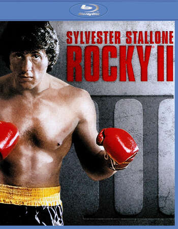 Rocky II (1979) Dual Audio Hindi 720p BluRay x264 850MB ESubs