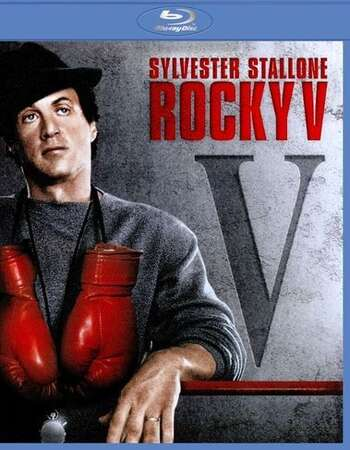 Rocky V (1990) Dual Audio Hindi 720p BluRay x264 700MB Full Movie Download